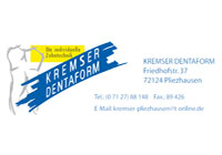 Kremser Dentaform
